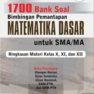 1700 bank soal bintap matematika dasar untuk sma