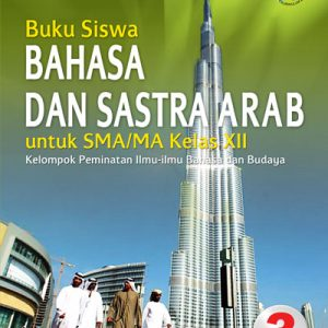 buku bahasa dan sastra arab sma/ma kelas xii peminatan k13