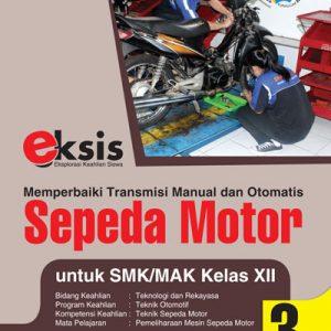 buku eksis sepeda motor untuk smk/mak kelas xii