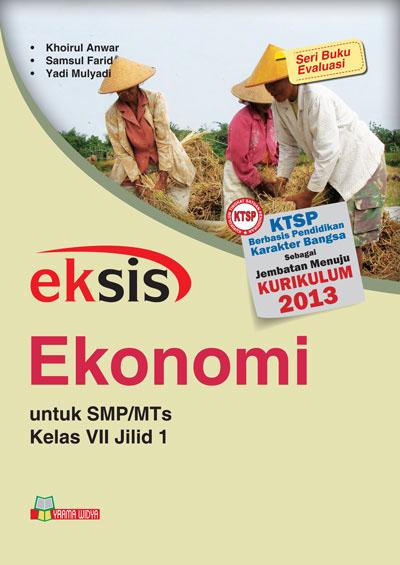 buku eksis ekonomi smp-mts kelas vii jilid 1