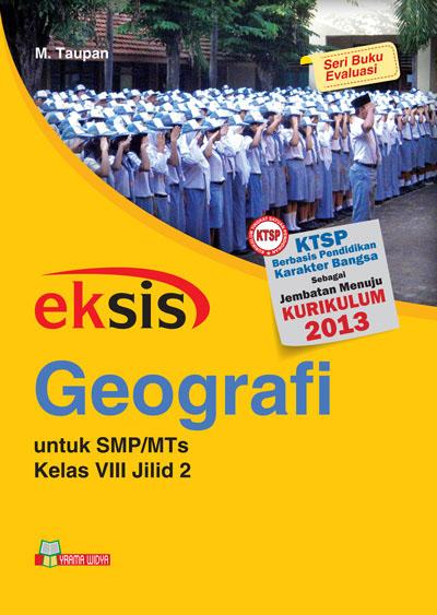 buku eksis geografi smp-mts kelas viii jilid 2