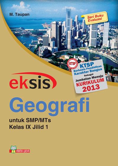 buku eksis geografi smp-mts kelas ix jilid 1