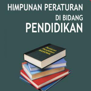 buku himpunan peraturan di bidang pendidikan