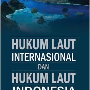 buku hukum laut internasional dan hukum laut indonesia