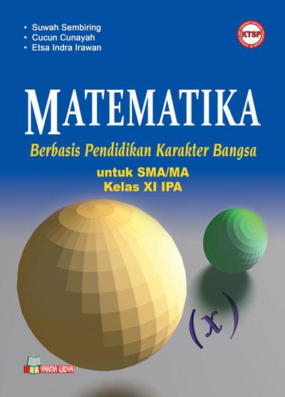 buku matematika berbasis karakter sma/ma kelas xi ipa