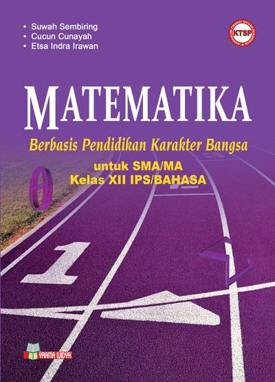buku matematika berbasis karakter sma/ma kelas xii ips