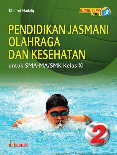 buku penjas orkes untuk sma/smk kelas xi kurikulum 2013