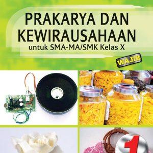 buku prakarya dan kewirausahaan sma-ma/smk kelas x wajib k13