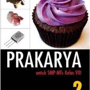 buku prakarya smp-mts kelas viii kurikulum 2013