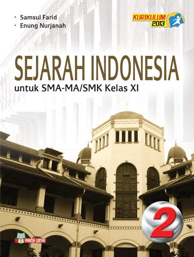 buku sejarah indonesia untuk sma/smk kelas xi wajib