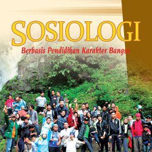 buku sosiologi berbasis karakter untuk sma/ma kelas xi