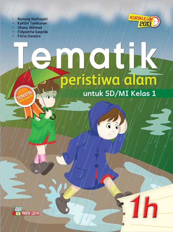 Buku Tematik 1h Peristiwa Alam Kurikulum 2013 Untuk Sd Mi