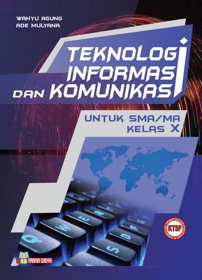 buku teknologi informasi dan komunikasi untuk sma/ma kelas x