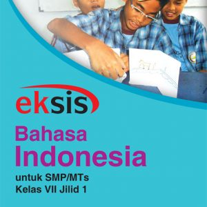 buku eksis bahasa indonesia smp-mts kelas vii jilid 1