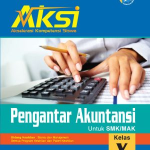 buku aksi pengantar akuntansi smk kelas x bisnis manajemen