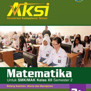 buku aksi matematika smk kelas xii semester 2 bisnis manajemen