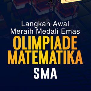 buku langkah awal meraih medali emas olimpiade matematika sma