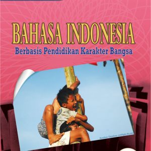 buku bahasa indonesia berbasis karakter untuk smp kelas viii