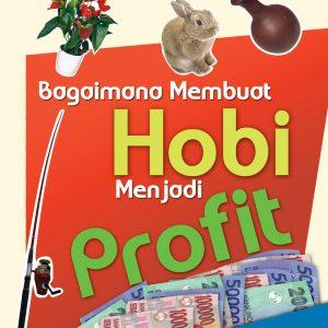 buku bagaimana membuat hobi menjadi profit