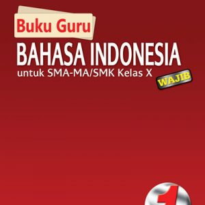 buku guru bahasa indonesia sma kelas x wajib kurikulum 2013