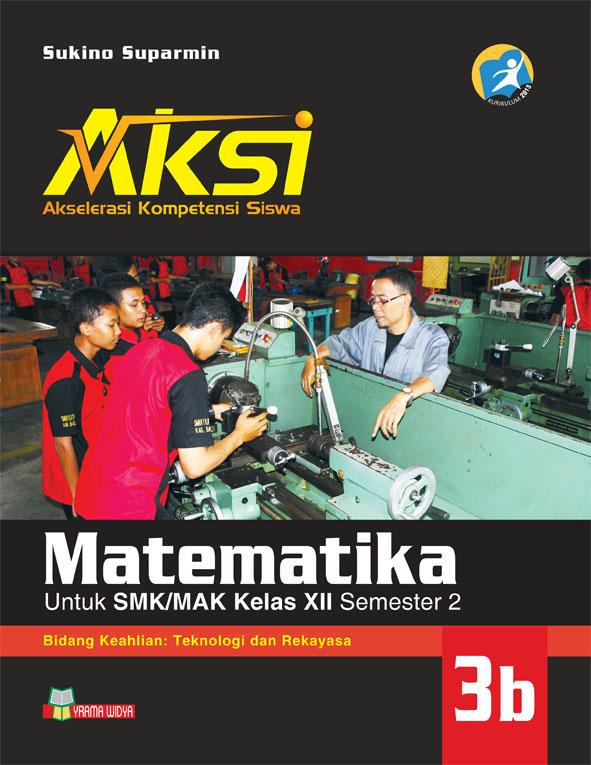 buku aksi matematika smk kelas xii semester 2 teknologi rekayasa