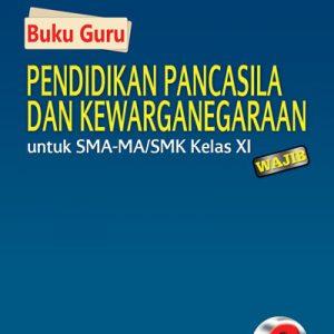 buku guru ppkn sma-ma/smk kelas xi wajib kurikulum 2013