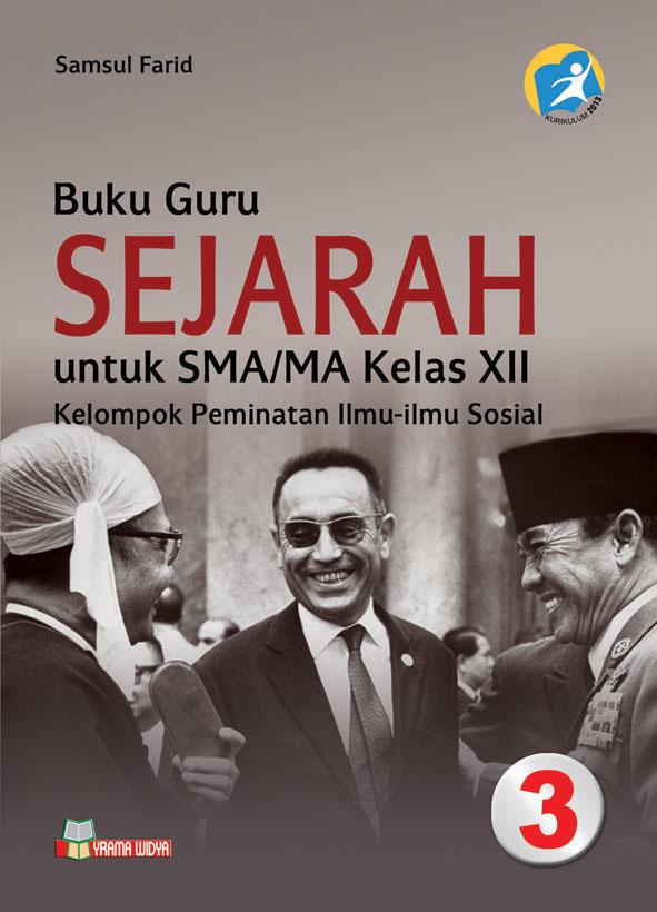 buku guru sejarah sma kelas xii peminatan kurikulum 2013
