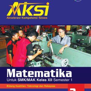 buku aksi matematika smk kelas xii semester 1 teknologi rekayasa