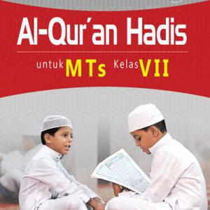 buku al-quran hadis untuk mts kelas vii kurikulum 2013