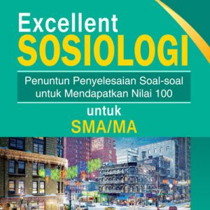 buku excellent sosiologi untuk sma/ma/smk