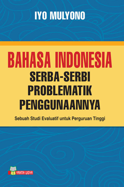 buku bahasa indonesia serba-serbi problematik penggunaannya