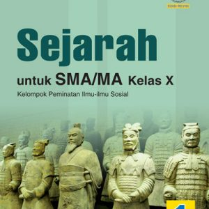 buku sejarah sma/ma kelas x peminatan
