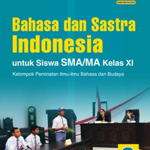 buku bahasa dan sastra indonesia sma/ma kelas xi