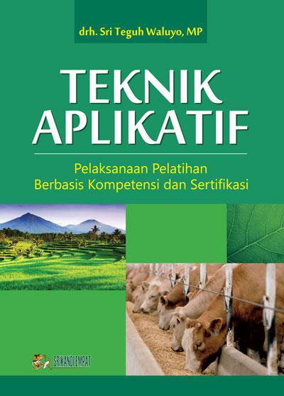 buku teknik aplikatif pelaksanaan pelatihan berbasis kompetensi