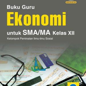 buku guru ekonomi sma/ma kelas xii peminatan