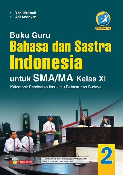 buku guru bahasa dan sastra indonesia sma/ma kelas xi