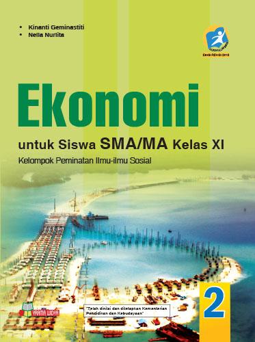 Buku Ekonomi Sma Ma Kelas Xi Peminatan Kur 2013 Revisi