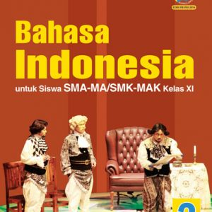buku bahasa indonesia untuk sma-ma/smk-mak kelas xi