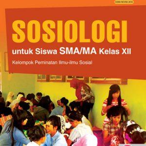 buku sosiologi untuk sma/ma kelas xii peminatan