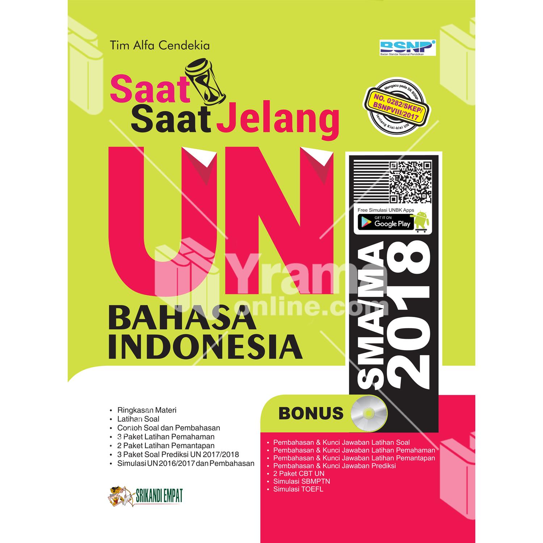 buku saat-saat jelang un bahasa indonesia sma/ma 2018