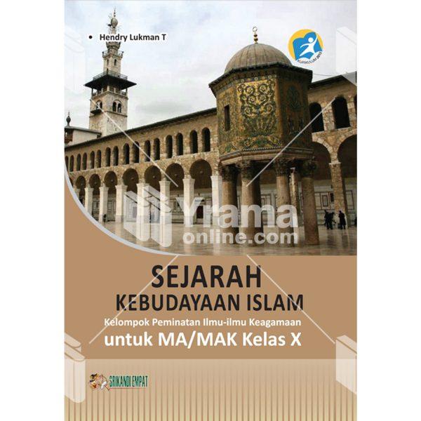 buku sejarah kebudayaan islam untuk ma kelas x peminatan