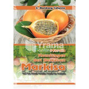 buku meraih keuntungan dari berkebun markisa