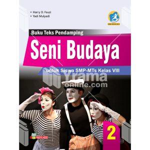 buku seni budaya smp-mts kelas viii kurikulum 2013 revisi