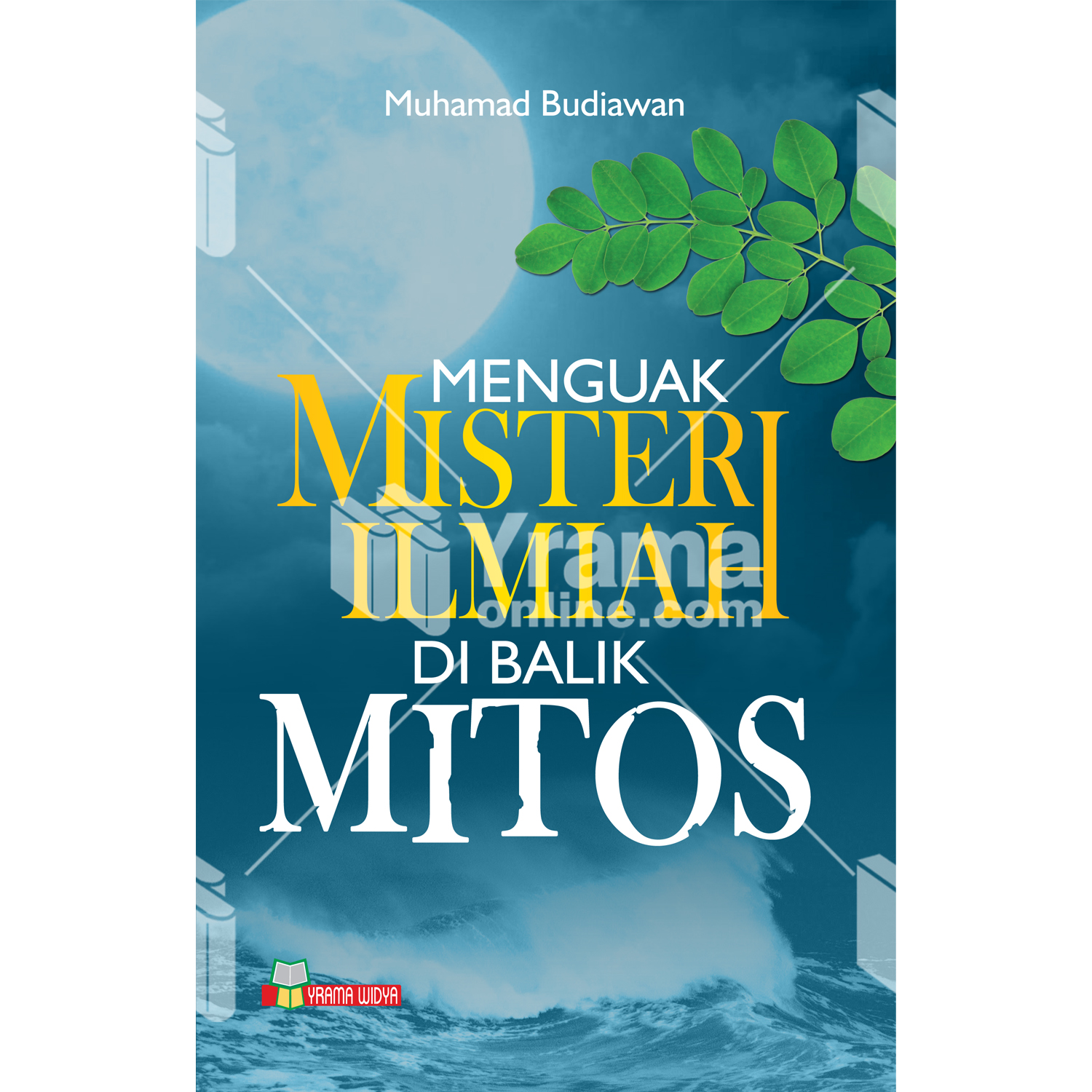 buku menguak misteri ilmiah di balik mitos