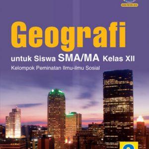 buku geografi untuk sma/ma kelas xii peminatan