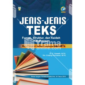 buku jenis-jenis teks fungsi, struktur, dan kaidah kebahasaan