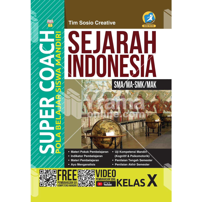 buku super coach sejarah indonesia sma/ma-smk/mak kelas x