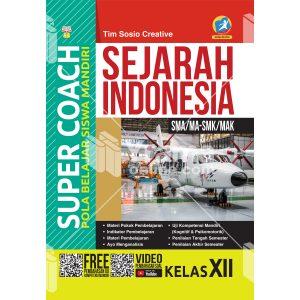 buku super coach sejarah indonesia sma/ma-smk/mak kelas xii