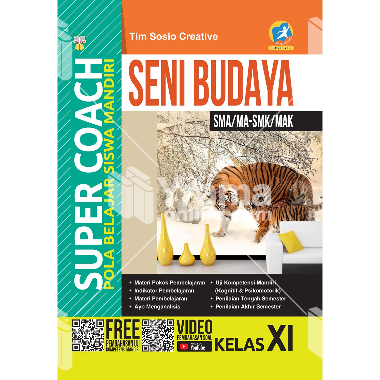 buku super coach seni budaya sma/ma-smk/mak kelas xi