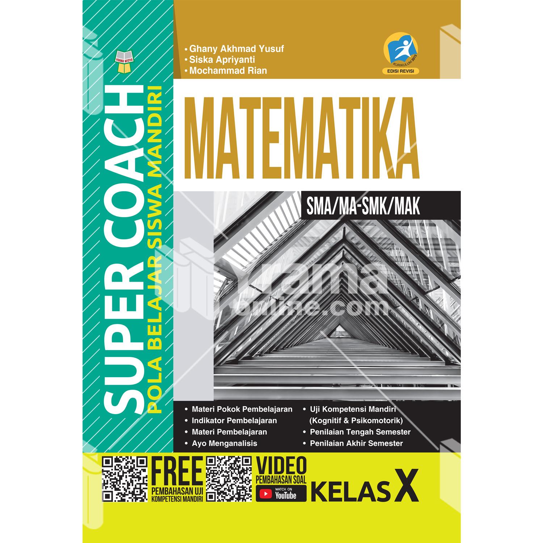 buku super coach matematika sma/ma-smk/mak kelas x